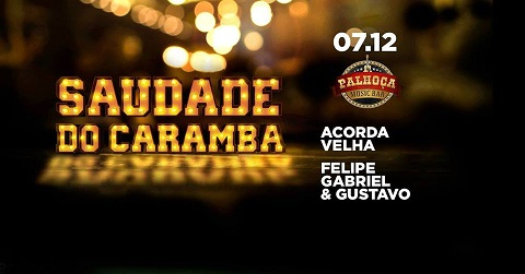 SAUDADES DO CARAMBA - Palhoça Music Bar, Araraquara-SP