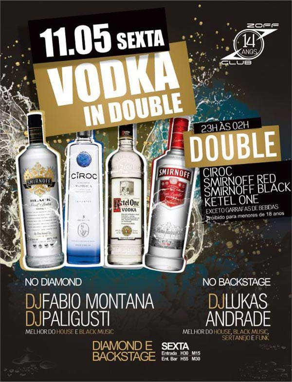 Sexta é dia de Double Vodka na Zoff - Zoff Club, Indaiatuba-SP