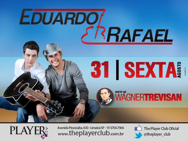 Eduardo & Rafael no Player - The Player Club, Limeira-SP