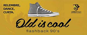 Old is Cool - Relembre
