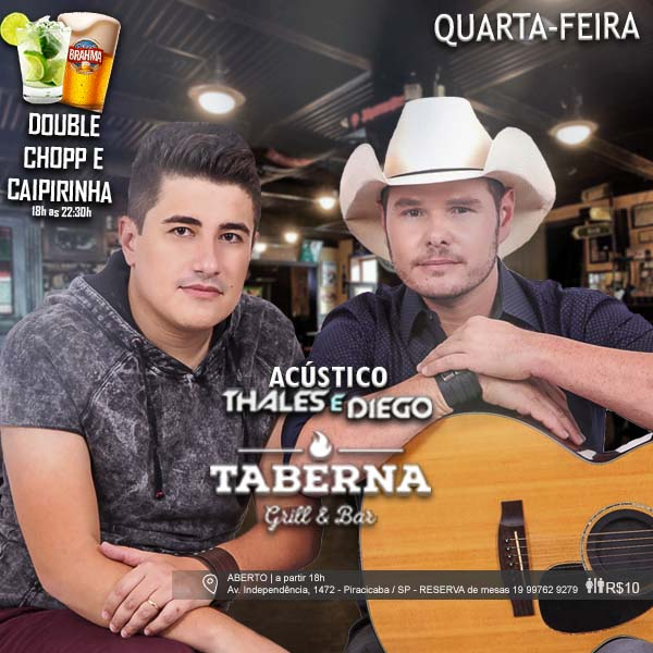 Quarta no Taberna - Taberna Grill & Bar, Piracicaba-SP