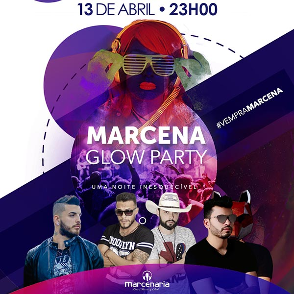 Marcena Glow Party - A Marcenaria, Piracicaba-SP