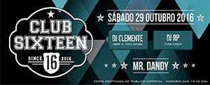 Club Sixteen na Dandy!