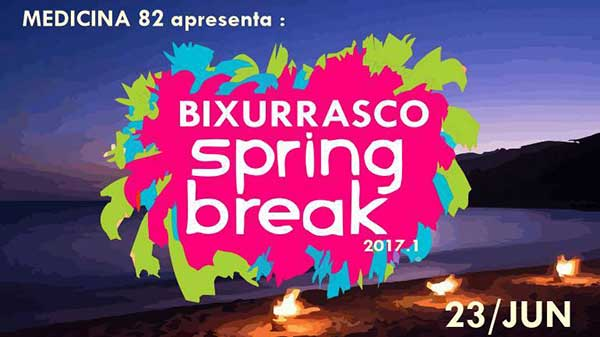 Bixurrasco Spring Break